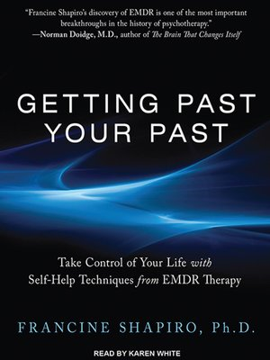 cover image of Getting Past Your Past